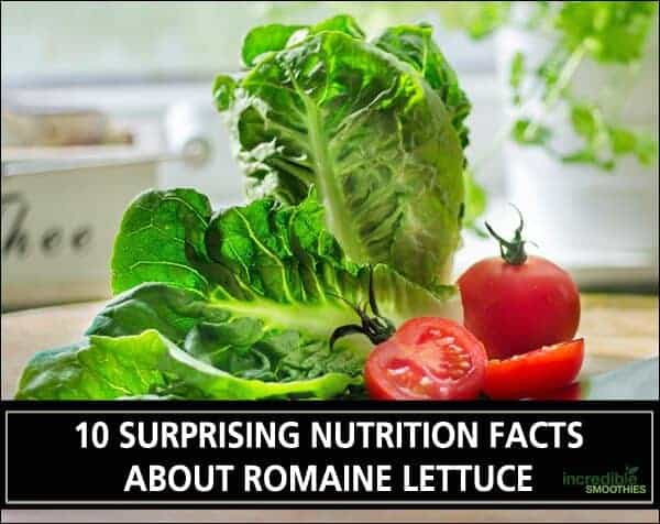 10 Surprising Nutrition Facts About Romaine Lettuce