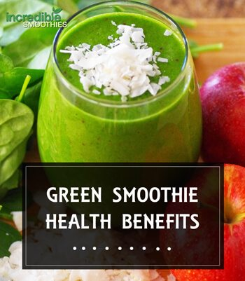 Green Smoothie Health Benefits