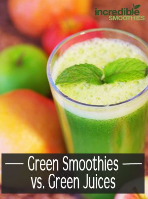 Green smoothies vs green juices
