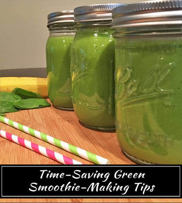 Time Saving Smoothie Making Tips