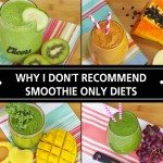 Why I Don't Recommend A Green Smoothie Only Diet