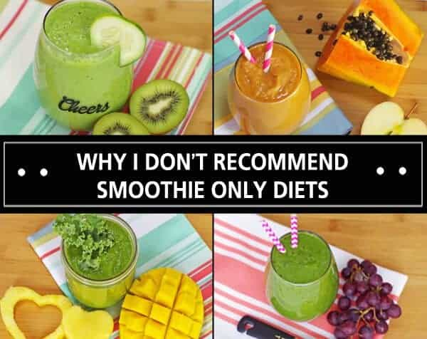 Why You Should Not Do A Green Smoothie Diet - DavyandTracy com