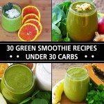 30 Low Carb Green Smoothie Recipes (30g Carbs or Less)