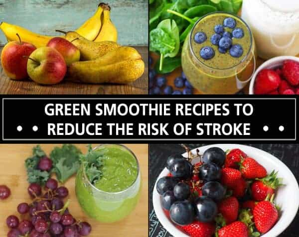 Green Smoothie Recipes That May Reduce The Risk Of Stroke