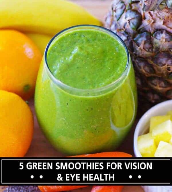 5 Green Smoothie Recipes For Vision and Eye Health