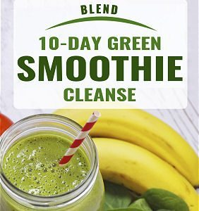 Blend: A 10-Day Green Smoothie Cleanse