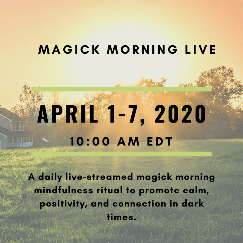 Magick Morning Live